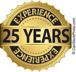 25, experiência, anos