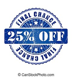 25%  Final Chance Stamp.