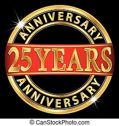 25, jahre, jubiläum, goldenes, etikett, mit, rotes band, vektor, abbildung