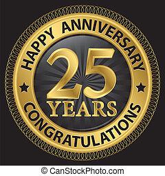 25, jaren, gelukkige verjaardag, gelukwens, goud, etiket,...