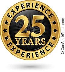 25, oro, experiencia, años, vector, etiqueta, ilustración
