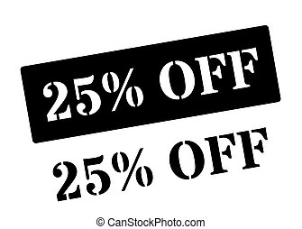25 Percent Off black rubber stamp on white