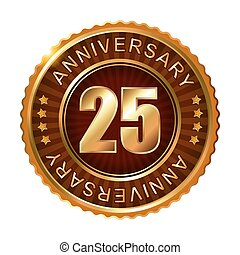 25 years anniversary golden brown label.