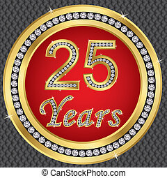 25 years anniversary, happy birthday golden icon with...