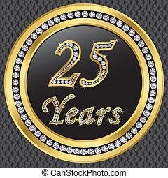 25 years anniversary, happy birthday golden icon with diamonds, vector