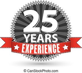 25 years experience retro label with red ribbon, vector ...