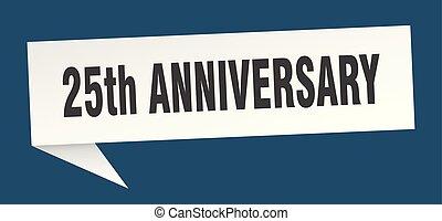 25th anniversary speech bubble. 25th anniversary sign. 25th...