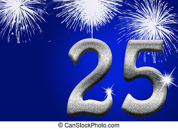 25th Anniversary - The numbers 25 in silver with fireworks...