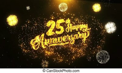 25th Happy Anniversary Text Greeting and Wishes card Made from Glitter Particles From Golden Firework display on Black Night Motion Background. for celebration, party, greeting card, invitation card.