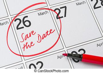 26, mars, -, écrit, date, calendrier, sauver