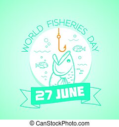 27 june World Fisheries Day - Calendar for each day on june...