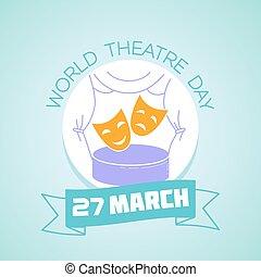 27 March  World Theatre Day