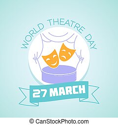 27 March  World Theatre Day