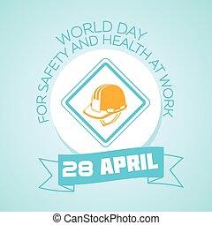 28, április, világ, nap, helyett, biztonság, és, egészség, munkában