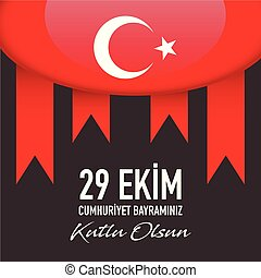 29 Ekim Cumhuriyet Bayrami - October 29 Republic Day in Turkey, vector