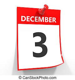 3 december calendar sheet with red pin. - 3 december...