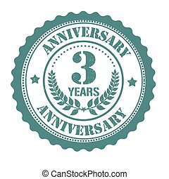 3 years anniversary grunge rubber stamp on white, vector illustration