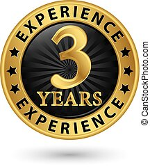 3 years experience gold label, vector illustration