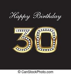 30, anniversaire, heureux