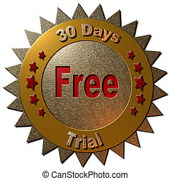 30 days free trial (gold lettering) - A gold and red seal ...