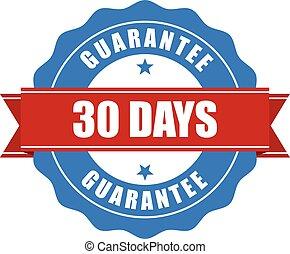 30 days guarantee stamp - warranty sign