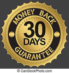 30 days money back guarantee golden