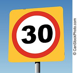 30 mph on yellow board - Red Circle on Yellow Square...