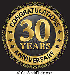 30 years anniversary congratulations gold label with ribbon, vector illustration