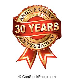30 years anniversary golden label with ribbon. Vector...