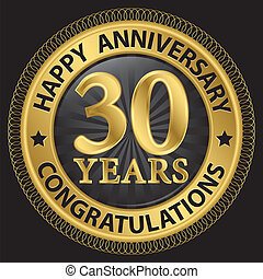 30 years happy anniversary congratulations gold label with ribbon, vector illustration
