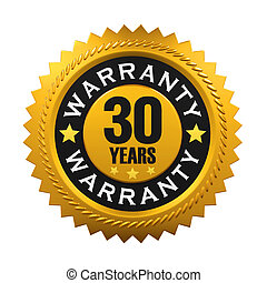 30 Years Warranty Sign
