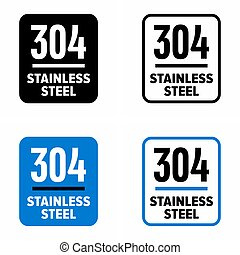 """""""304 stainless steel"""" high corrosion resistant composition information sign"""
