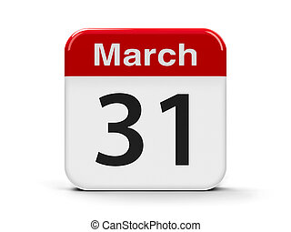 Calendar web button - The Thirty First of March - World Backup Day, Cesar Chavez Day in USA, three-dimensional rendering, 3D illustration