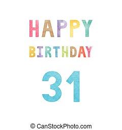 31th, compleanno, scheda anniversario, felice