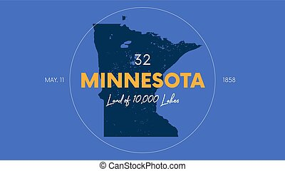 32 of 50 states of the United States with a name, nickname, and date admitted to the Union, Detailed Vector Minnesota Map for printing posters, postcards and t-shirts