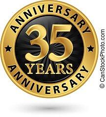35, év, évforduló, arany, címke, vektor, ábra