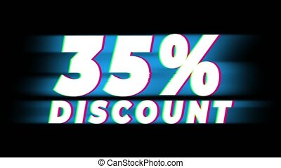 35 Percent Discount Text Glitch Effect Promotion Advertisement Loop Background. Price Tag, Sale, Discounts, Deals, Special Offers, Green Screen and Alpha Matte