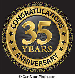 35 years anniversary congratulations gold label with ribbon, vector illustration
