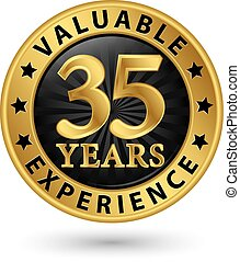 35 years valuable experience gold label, vector illustration
