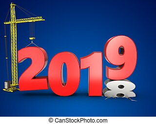 3d 2019 year with crane - 3d illustration of 2019 year with ...