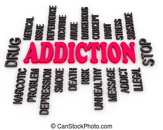 3d Addiction message. Substance or drug dependence conceptual design