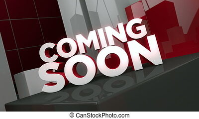 "Coming Soon - 3D animation of the words ""Coming Soon"" in an..."