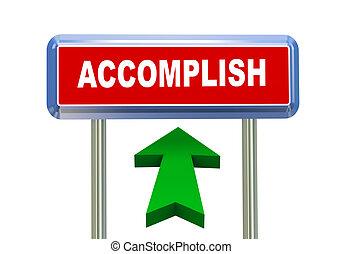 3d arrow road sign - accomplish