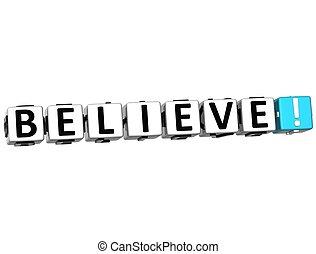 3D Believe Button Click Here Block Text