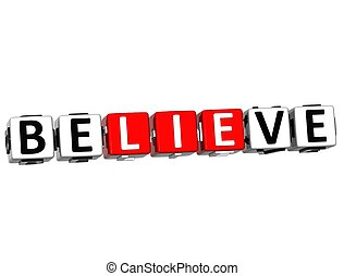 3D Believe in Yourself text on white background