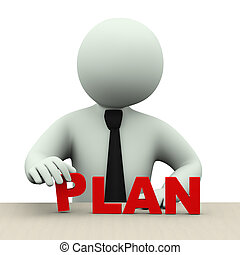 3d illustration of business person placing word plan. 3d rendering of human people character