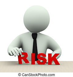 3d business man with word risk - 3d illustration of business...