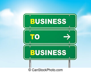 3d business to business road sign isolated on blue background