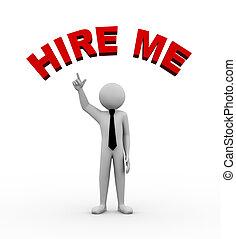 3d businessman with hire me illustration