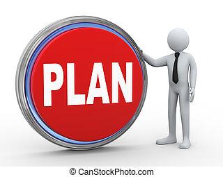 3d businessman with plan button